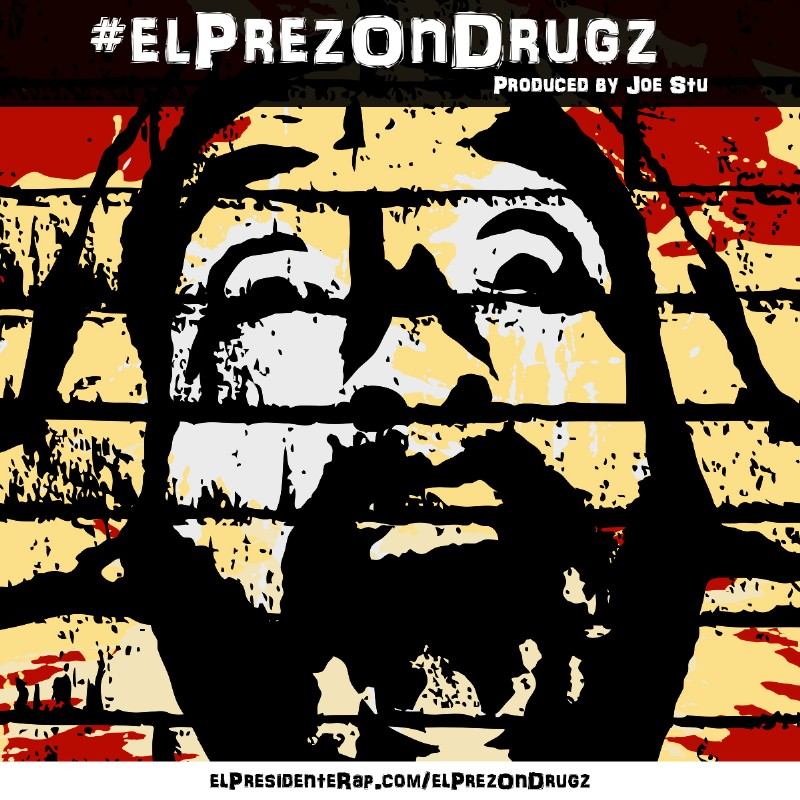 Download El Prez on Drugz Today! Click Here